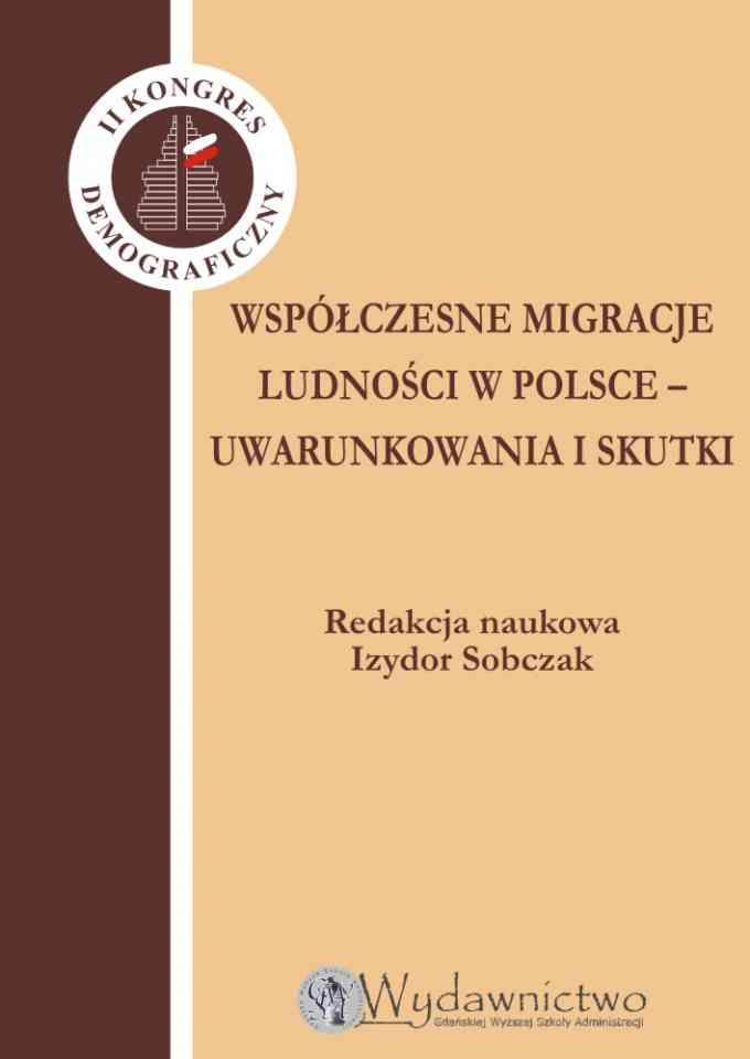 Współczesne migracje ludności w Polsce – uwarunkowania i skutki - pierwsza strona okładki