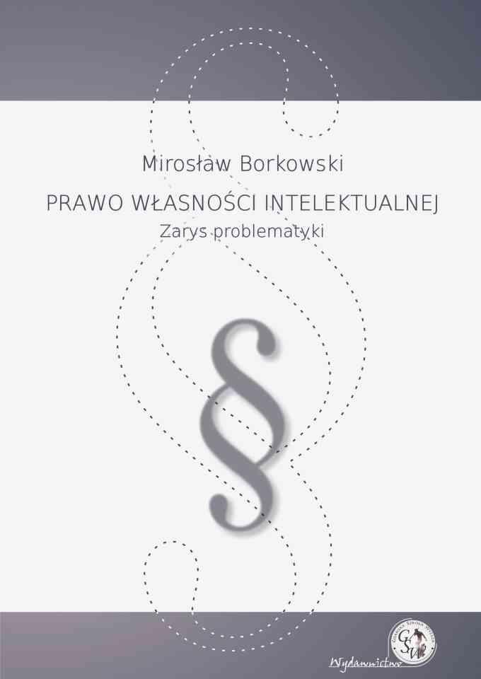 Prawo własności intelektualnej wyd. II - pierwsza strona okładki