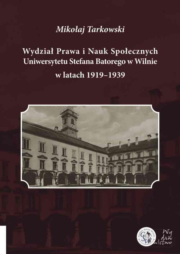 Wydział Prawa i Nauk Społecznych Uniwersytetu Stefana Batorego w Wilnie - pierwsza strona okładki