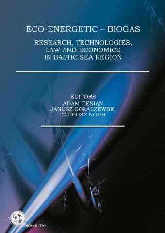 Eco-Energetic – Biogas. Research, Technologies, Law and Economics in Baltic Sea Region - pierwsza strona okładki