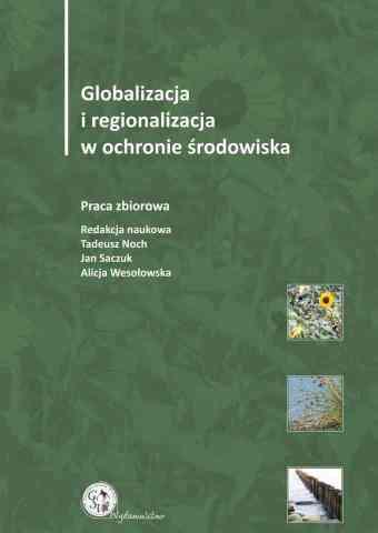 Globalizacja i regionalizacja w ochronie środowiska 2014 - pierwsza strona okładki