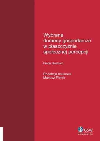 Wybrane domeny gospodarcze w płaszczyźnie społecznej percepcji - pierwsza strona okładki