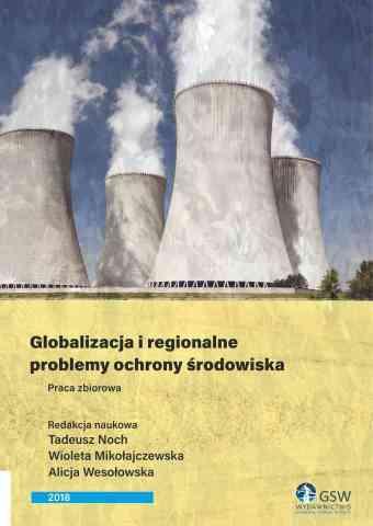 Globalizacja i regionalne problemy ochrony środowiska 2018 - pierwsza strona okładki